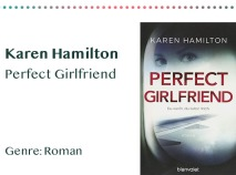 _0006_Karen Hamilton Perfect Girlfriend Genre_ Roman Kopie