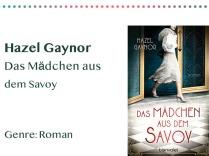 _0010_Hazel Gaynor Das Mädchen aus dem Savoy Genre_ Roman Kopie