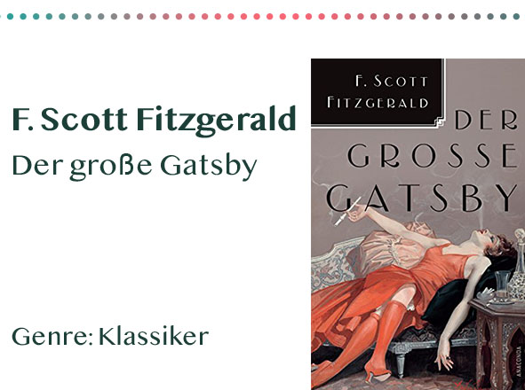 _0011_F. Scott Fitzgerald Der große Gatsby Genre_ Klassiker Kopie