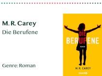 _0013_M. R. Carey Die Berufene Genre_ Roman Kopie