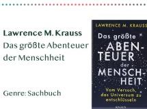 _0020_Lawrence M. Krauss Das größte Abenteuer der Menschheit Genre_ Kopie