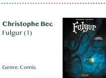 _0027_Christophe Bec Fulgur (1) Genre_ Comic Kopie