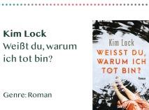 _0031_Kim Lock Weißt du, warum ich tot bin_ Genre_ Roman Kopie