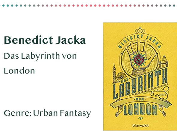 _0035_Benedict Jacka Das Labyrinth von London Genre_ Urban Fantasy Kopie