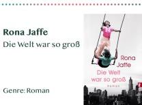 _0041_Rona Jaffe Die Welt war so groß Genre_ Roman Kopie