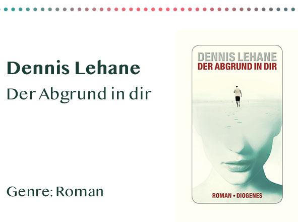 _0044_Dennis Lehane Der Abgrund in dir Genre_ Roman Kopie