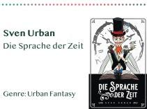 _0048_Sven Urban Die Sprache der Zeit Genre_ Urban Fantasy Kopie