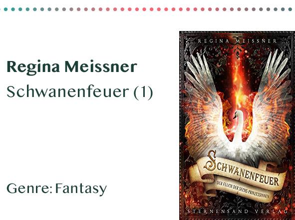 _0007_Regina Meissner Schwanenfeuer (1) Genre_ Fantasy