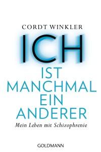 ICH ist manchmal ein anderer von Cordt Winkler