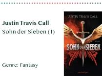 sammlung_rezensionen_0003_Justin Travis Call Sohn der Sieben (1) Genre_ Fantasy Kopie