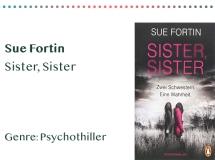 sammlung_rezensionen_0004_Sue Fortin Sister, Sister Genre_ Psychothiller Kopie