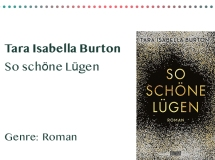 sammlung_rezensionen_0004_Tara Isabella Burton So schöne Lügen Genre_ Roman Kopie