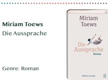 sammlung_rezensionen_0006_Miriam Toews Die Aussprache Genre_ Roman Kopie