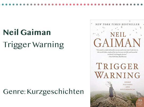 sammlung_rezensionen_0010_Neil Gaiman Trigger Warning Genre_ Kurzgeschichten Kopie