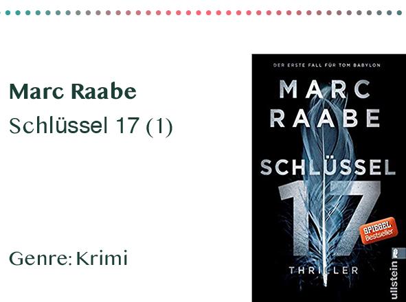 sammlung_rezensionen_0013_Marc Raabe Schlüssel 17 (1) Genre_ Krimi Kopie