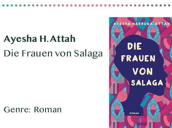 sammlung_rezensionen_0014_Ayesha H. Attah Die Frauen von Salaga Genre_ Roman Kopie