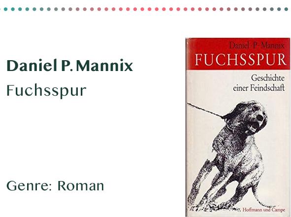 sammlung_rezensionen_0016_Daniel P. Mannix Fuchsspur Genre_ Roman Kopie