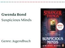 sammlung_rezensionen_0018_Gwenda Bond Suspicious Minds Genre_ Jugendbuch Kopie
