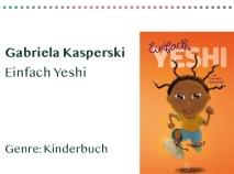 sammlung_rezensionen_0003_Gabriela Kasperski Einfach Yeshi Genre_ Kinderbuch Kopie