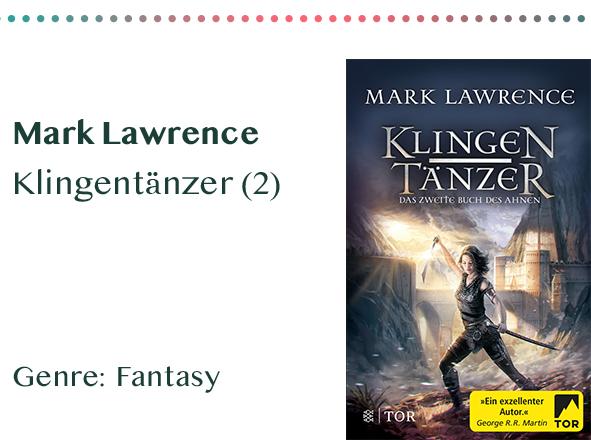 sammlung_rezensionen_0007_Mark Lawrence Klingentänzer (2) Genre_ Fantasy Kopie