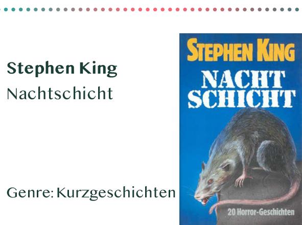 sammlung_rezensionen_0014_Stephen King Nachtschicht Genre_ Kurzgeschichten Kopie