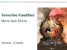 sammlung_rezensionen_0016_Séverine Gauthier Herz aus Stein Genre_ Comic Kopie