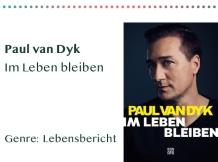 sammlung_rezensionen_0030_Paul van Dyk Im Leben bleiben Genre_ Lebensbericht Kopie