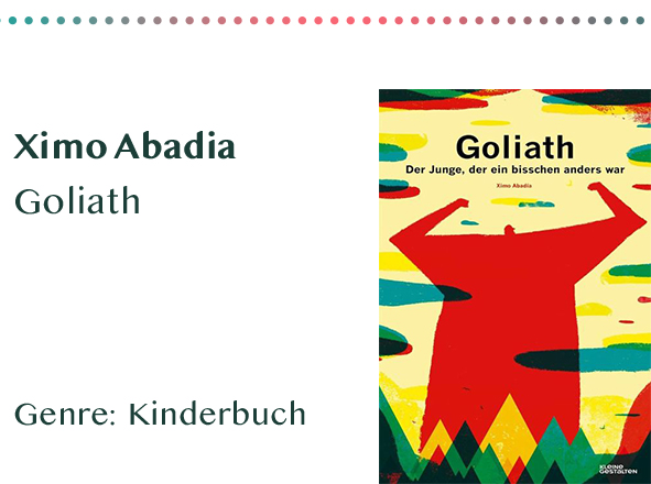 sammlung_rezensionen_0031_Ximo Abadia Goliath Genre_ Kinderbuch Kopie