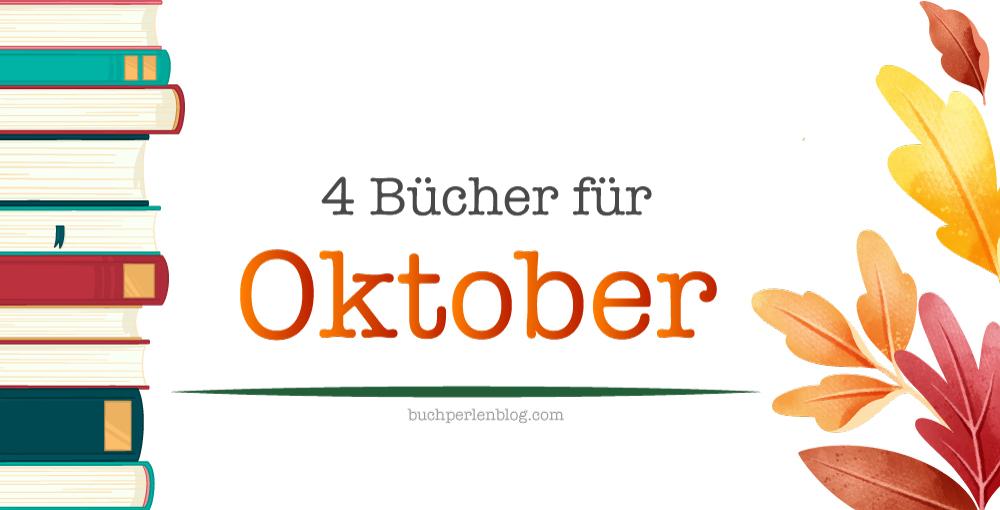 [Neuerscheinungen] 4 Bücher für Oktober