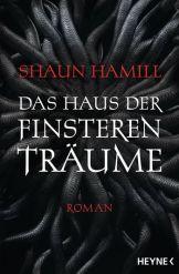 haus_der_finsteren_traeume_shaun_hamill