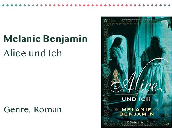 sammlung_rezensionen_0003_Melanie Benjamin Alice und Ich Genre_ Roman Kopie