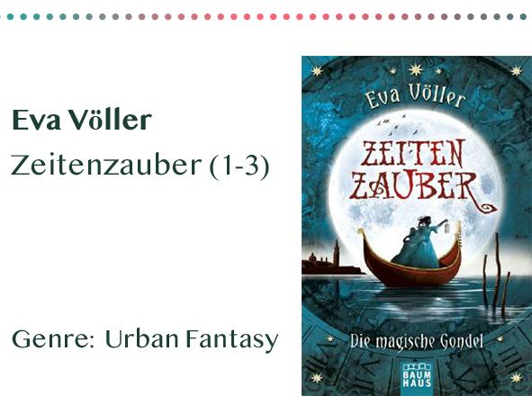 sammlung_rezensionen__0003_Eva Völler Zeitenzauber (1-3) Genre_ Urban Fantasy Kopie