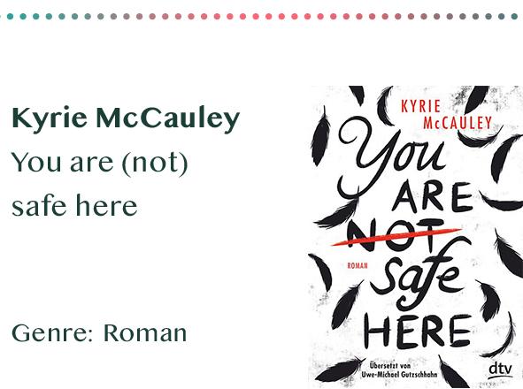 sammlung_rezensionen__0004_Kyrie McCauley You are (not) safe here Genre_ Roman Kopie