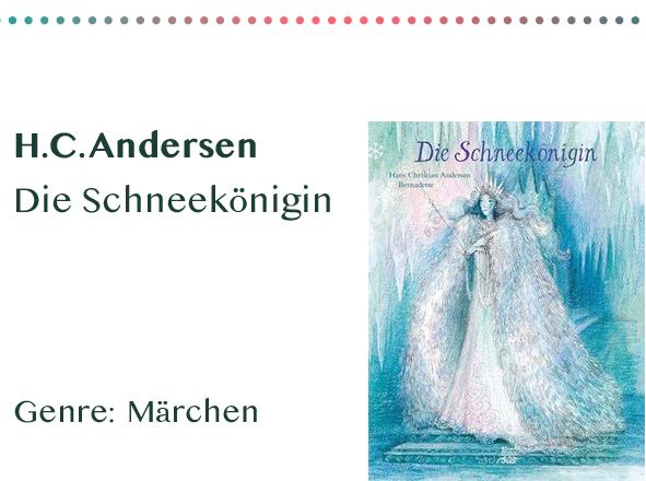 sammlung_rezensionen__0015_H.C. Andersen Die Schneekönigin Genre_ Märchen Kopie