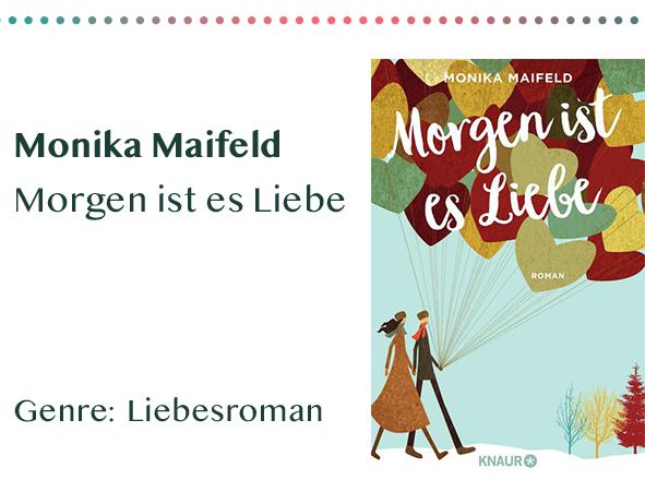 sammlung_rezensionen__0022_Monika Maifeld Morgen ist es Liebe Genre_ Liebesroman Kopie