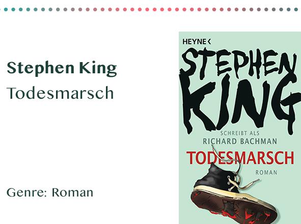 sammlung_rezensionen__0034_Stephen King Todesmarsch Genre_ Roman Kopie