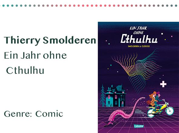 sammlung_rezensionen__0046_Thierry Smolderen Ein Jahr ohne Cthulhu Genre_ Comic Kopie