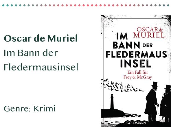 sammlung_rezensionen__0052_Oscar de Muriel Im Bann der Fledermausinsel Genre_ Krimi Kopie