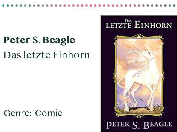 sammlung_rezensionen__0054_Peter S. Beagle Das letzte Einhorn Genre_ Comic Kopie