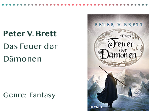 sammlung_rezensionen__0057_Peter V. Brett Das Feuer der Dämonen Genre_ Fantasy Kopie