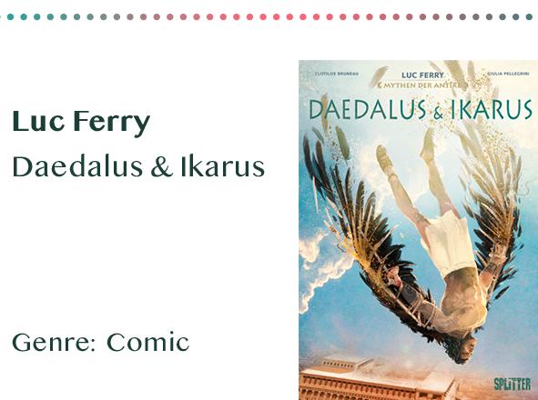 sammlung_rezensionen__0058_Luc Ferry Daedalus & Ikarus Genre_ Comic Kopie