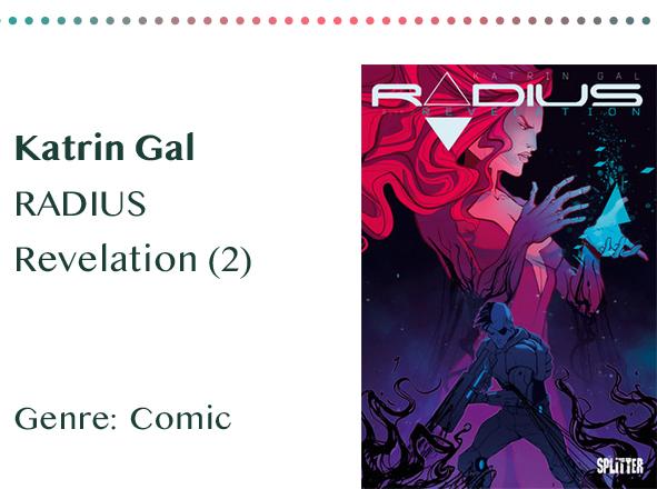 sammlung_rezensionen__0059_Katrin Gal RADIUS Revelation (2) Genre_ Comic Kopie