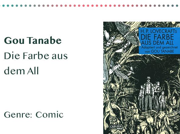 sammlung_rezensionen__0063_Gou Tanabe Die Farbe aus dem All Genre_ Comic Kopie