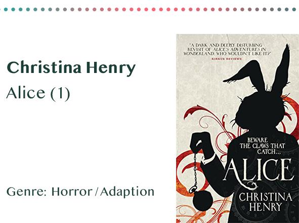 sammlung_rezensionen__0070_Christina Henry Alice (1) Genre_ Horror _ Adaption